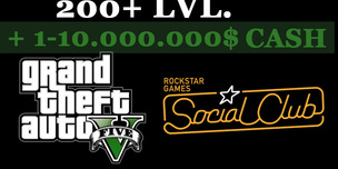 GTA 5 Social Club + 200+ LVL + 1-10.000.000$ CASH