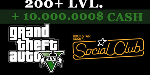 GTA 5 Social Club + 200+ LVL + 10.000.000$ CASH