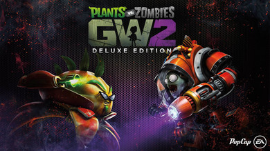Garden Warfare 2: Deluxe Edition