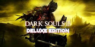 Dark Souls III. Deluxe Edition КЛЮЧ