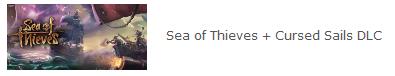 Sea of Thieves + Cursed Sails DLC